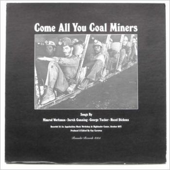Come All You Coal Miners