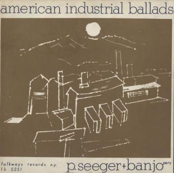American Industrial Ballads