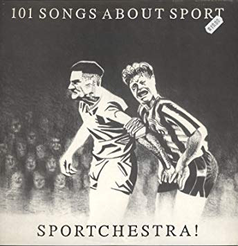 Sportchestra! ‎– 101 Songs About Sport