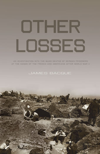 "James Baque, ""Other Losses"""