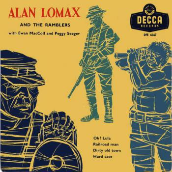 Alan Lomax and the Ramblers ‎with Ewan MacColl and Peggy Seeger