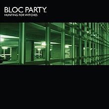 BlocParty-HuntingForWitches