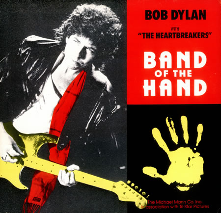 Bob Dylan Band of the Hand