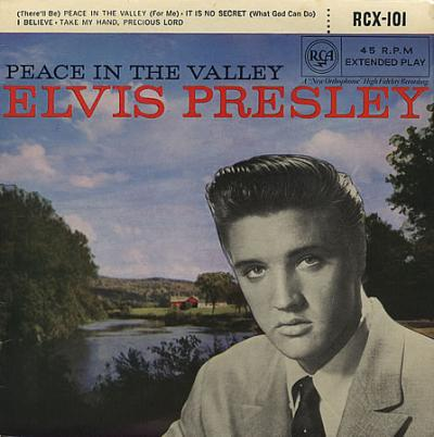 Elvis-Presley-Peace-In-The-Valley