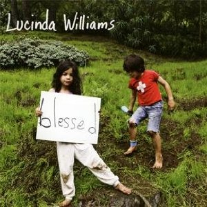 Lucinda Williams Blessed front