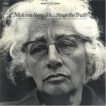 Malvina Reynolds Sings the Truth