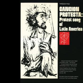 Cancion Protesta: Protest Songs of Latin America