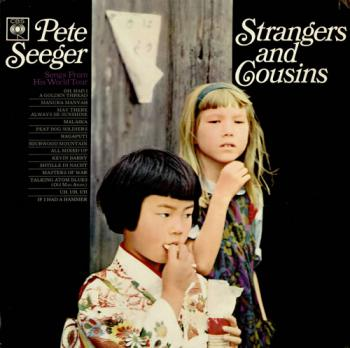 "Pete Seeger, ""Strangers and Cousins"", 1965"