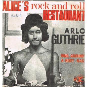 Alice's Rock And Roll Restaurant / Ring-Around-A-Rosy Rag