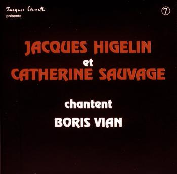 Jacques Higelin et Catherine ‎Sauvage chantent Boris Vian