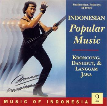 Indonesian Popular Music: Kroncong, Dangdut, & Langgam Jawa