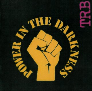 TRB - Power in the Darkness Front Cover