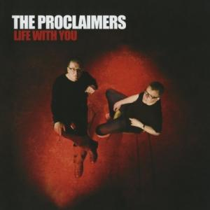 The Proclaimers Life With You