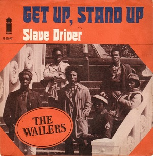 The Wailers - Get Up Stand Up