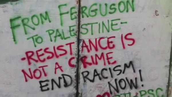 From Ferguson to Palestine
