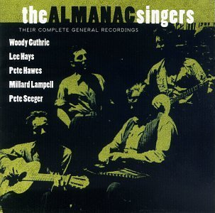 The Almanac Singers.