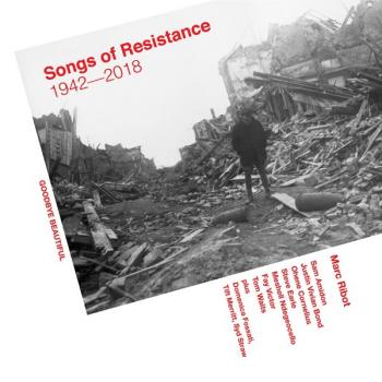 Songs Of Resistance 1942 – 2018