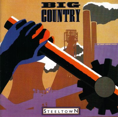 big-country-steel-town