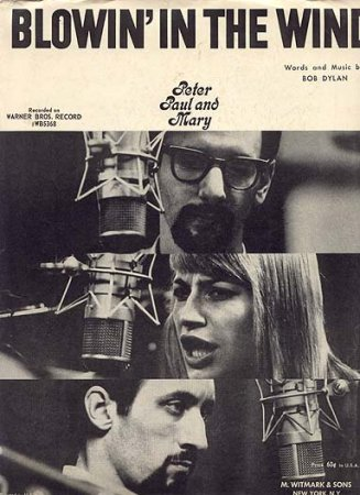 Blowin' in the Wind. Peter, Paul and Mary.