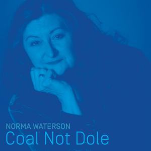 Coal Not Dole, single
