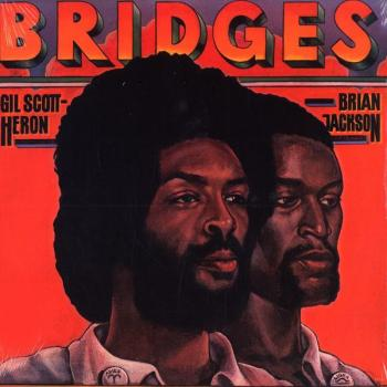 gil scott heron bridges