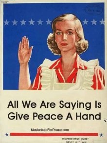 All We Are Saying is Give Peace A Hand