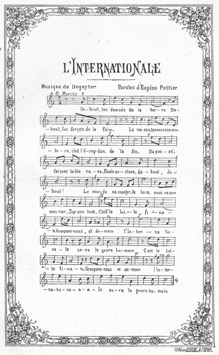 Partitura originale dell'Internationale. Original score of the Internationale. Imprimeurs Boldoduc, Lille; Éditions Dentu, 1888.