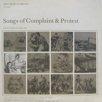 Songs Of Complaint And Protest