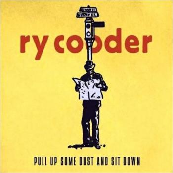 ry cooder-pull up some dust  sit down-front