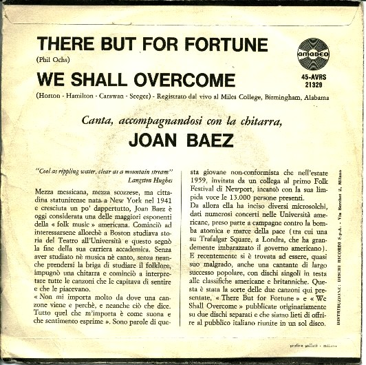 La copertina del primo 45 giri italiano contenente We Shall Overcome e There But For Fortune interpretate da Joan Baez.