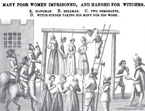 "England, ‎‎1655. Many poor women hanged for witches… (… ed il ""witch finder"" riceve il denaro per il ‎proprio lavoro)‎"